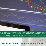 Taylor Reach assists currency investment firm in acquiring new telephony platform