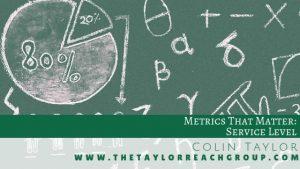 Metrics That Matter Service Level Colin Taylor
