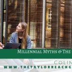 Millennial Myths The Call Center Colin Taylor
