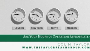 Are Your Hours of Operation Appropriate?