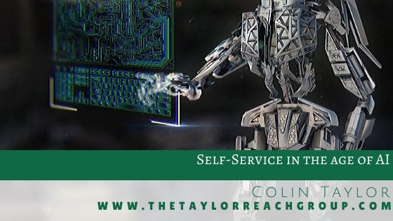 Self Service in the age of AI Colin Taylor