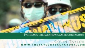 Pandemic preparation can be contagious Colin Taylor