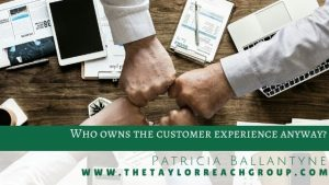Who owns the customer experience anyway Patricia Ballantyne 1