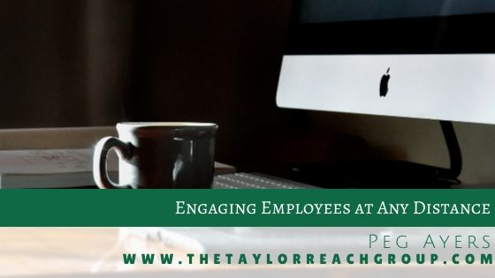 Engaging Employees at Any Distance