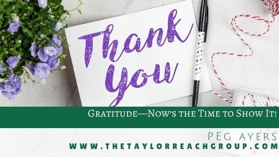 Gratitude—Nows the Time to Show It