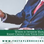 When is Interim Management the Right Choice for Your Contact Center Peg Ayers