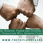 Developing Mission Vision and Guiding Principles in Call Centre Operations Will Improve Customer Service experience